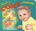 Book-Baby Come To Church