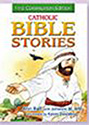 Book-Catholic Bible Stories, Comunion Edition